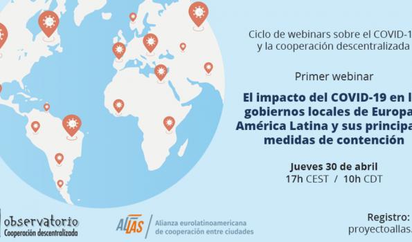 """Webinar """"El impacto del COVID-19 en los gobiernos locales de Europa y América Latina y sus principales medidas de contención"""""""
