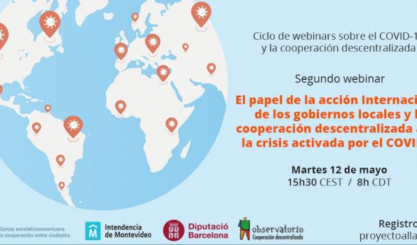 """2º Seminario web """"El papel de la acción Internacional de los gobiernos locales y la cooperación descentralizada ante la crisis activada por el COVID19"""""""